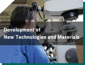 Development of New Technologies and Materials